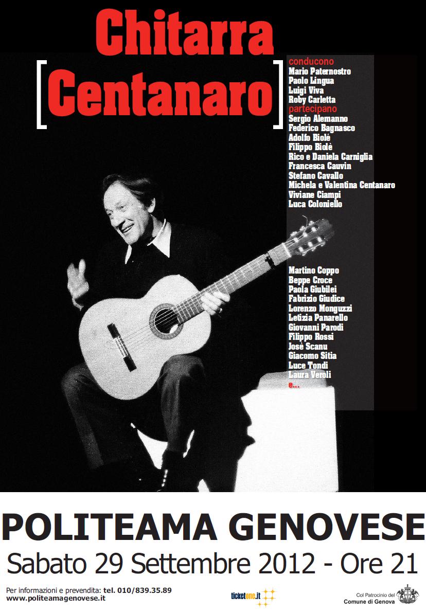 Chitarra Centanaro – Politeama Genovese – 2012